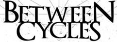 BETWEEN CYCLES picture