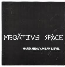NEGATIVE SPACE picture