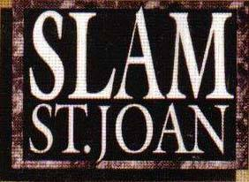 SLAM ST. JOAN picture