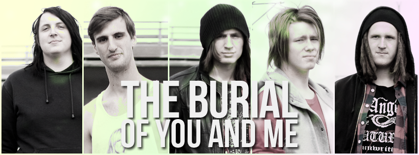 THE BURIAL OF YOU AND ME picture