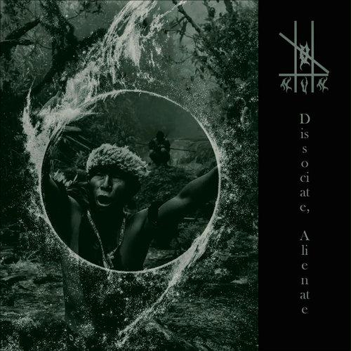 0-NUN - The Shamanic Trilogy Part II - Dissociate, Alienate cover
