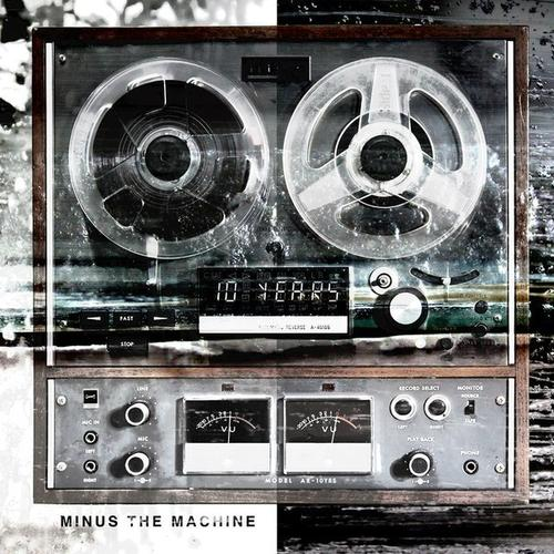 10 YEARS - Minus The Machine cover