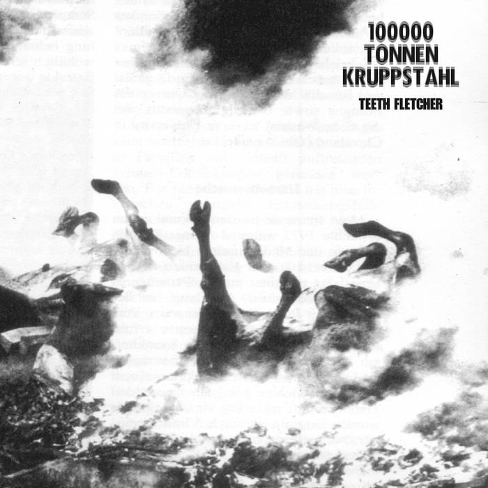 100000 TONNEN KRUPPSTAHL - Teeth Fletcher cover