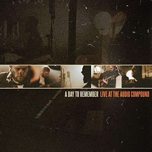 A DAY TO REMEMBER - Live At The Audio Compound ‎ cover