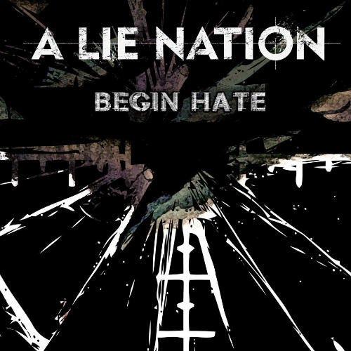 A LIE NATION - Begin Hate cover