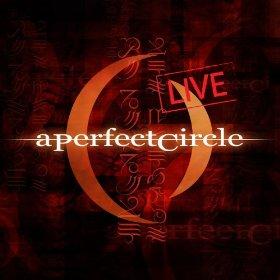 A PERFECT CIRCLE - Mer De Noms Live cover