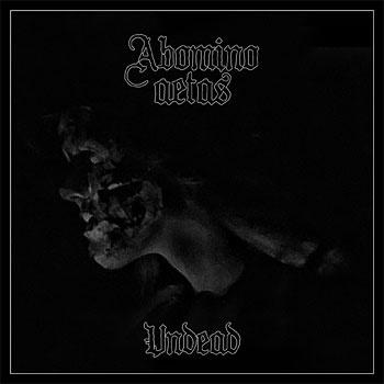 ABOMINO AETAS - Undead cover