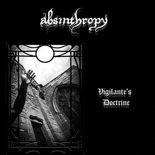 ABSINTHROPY - Vigilante's Doctrine cover