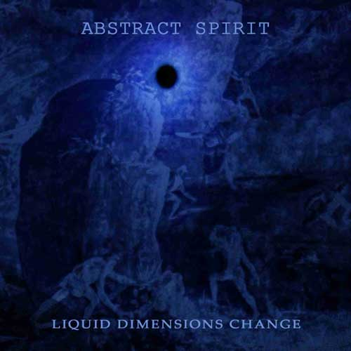 ABSTRACT SPIRIT - Liquid Dimensions Change cover