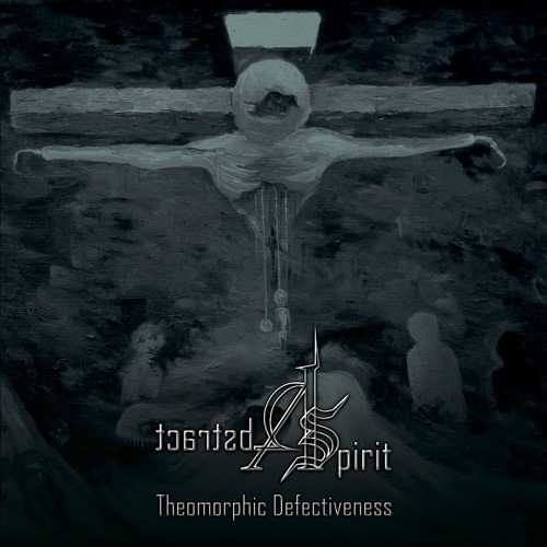ABSTRACT SPIRIT - Theomorphic Defectiveness cover