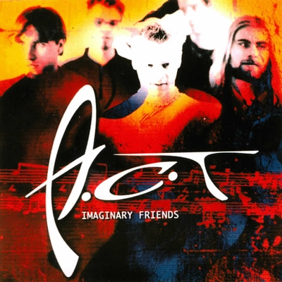 A.C.T - Imaginary Friends cover