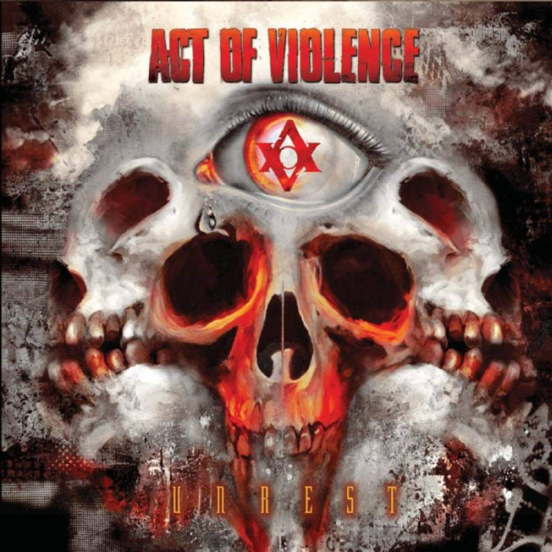 ACT OF VIOLENCE - Unrest cover