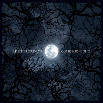 ADRIFT FOR DAYS - Come Midnight cover