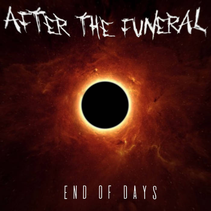AFTER THE FUNERAL - End Of Days cover