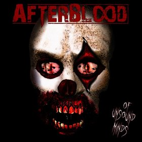 AFTERBLOOD - Of Unsound Minds cover