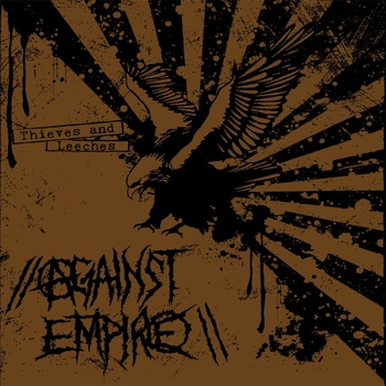 AGAINST EMPIRE - Thieves and Leeches cover