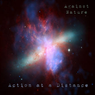 AGAINST NATURE - Action at a Distance cover