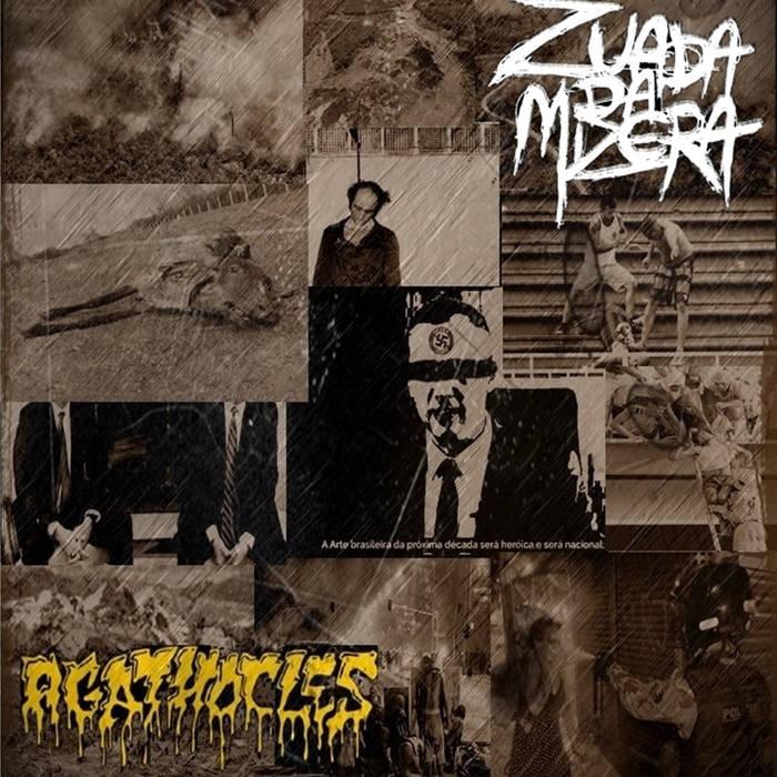 AGATHOCLES - Zuada da Mizera / Agathocles cover