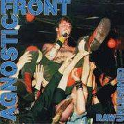 AGNOSTIC FRONT - Raw Unleashed cover