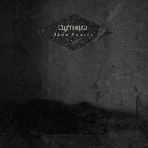 AGRIMONIA - Rites of Separation cover