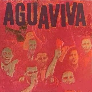 AGUAVIVA - 12 Who Sing of Revolution cover