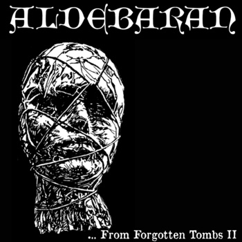 ALDEBARAN - ...From Forgotten Tombs II cover