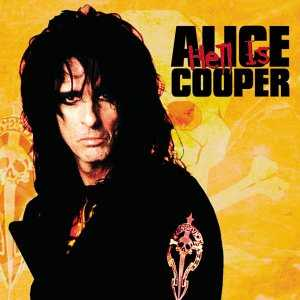 ALICE COOPER - Hell Is cover