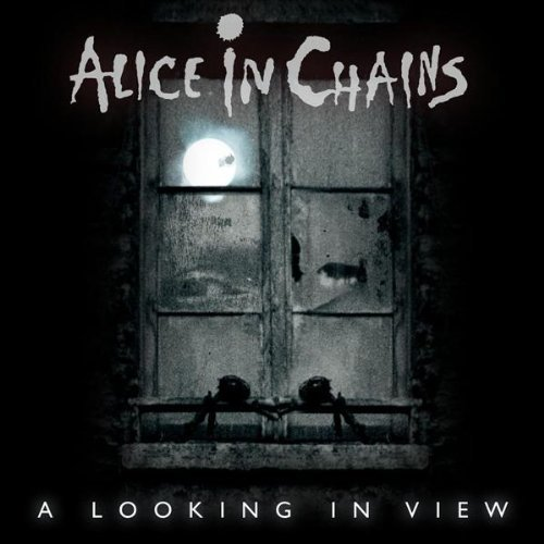 ALICE IN CHAINS - A Looking In View cover