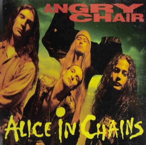 ALICE IN CHAINS - Angry Chair cover