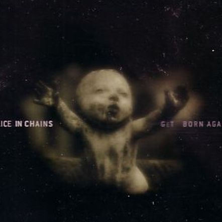 ALICE IN CHAINS - Get Born Again cover