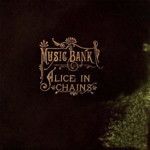 ALICE IN CHAINS - Music Bank cover