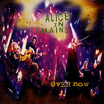ALICE IN CHAINS - Over Now cover