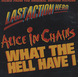 ALICE IN CHAINS - What The Hell Have I cover