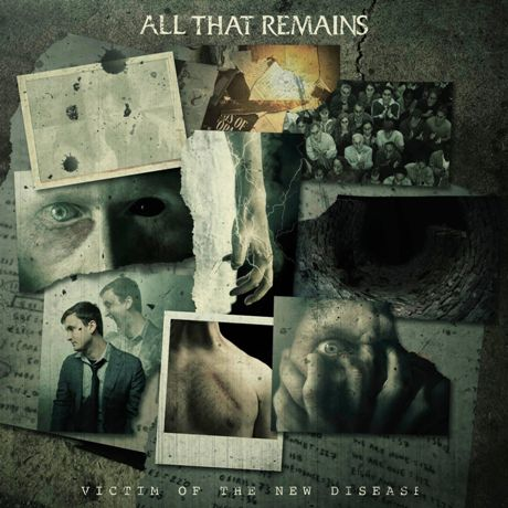 ALL THAT REMAINS - Victim Of The New Disease cover