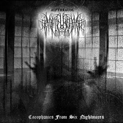 ALPTHRAUM - Cacophonies from Six Nightmares cover