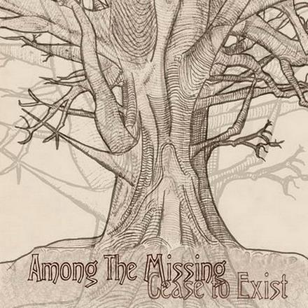 AMONG THE MISSING - Cease To Exist cover