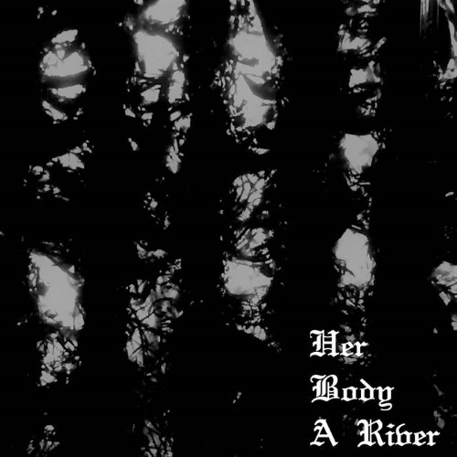 AMOVR - Her Body a River cover