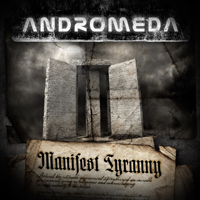 ANDROMEDA - Manifest Tyranny cover