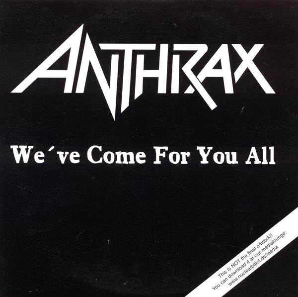 ANTHRAX - We've Come for You All cover
