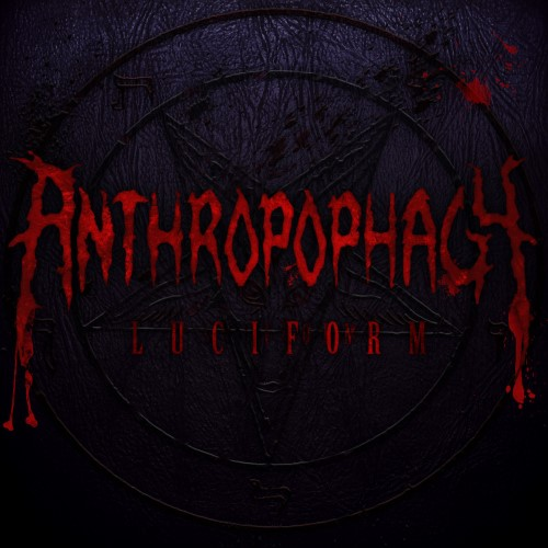 ANTHROPOPHAGY - Luciform cover