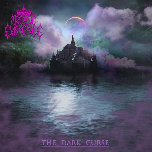 ARCANE EXISTENCE - The Dark Curse cover