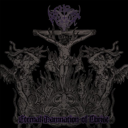 ARCHGOAT - Eternal Damnation of Christ cover