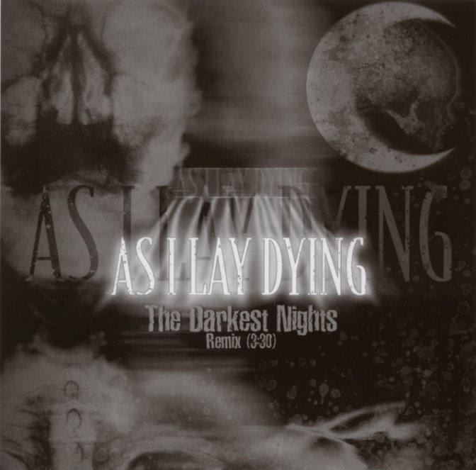 As I Lay Dying The Darkest Nights Reviews