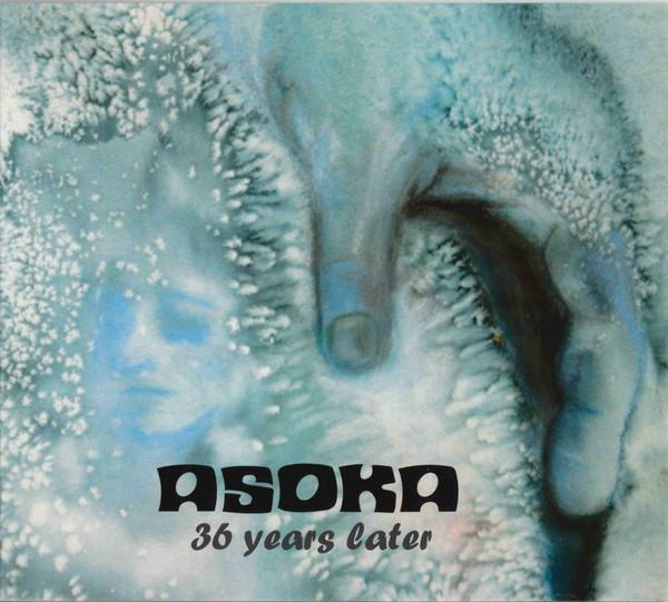 ASOKA - 36 Years Later cover