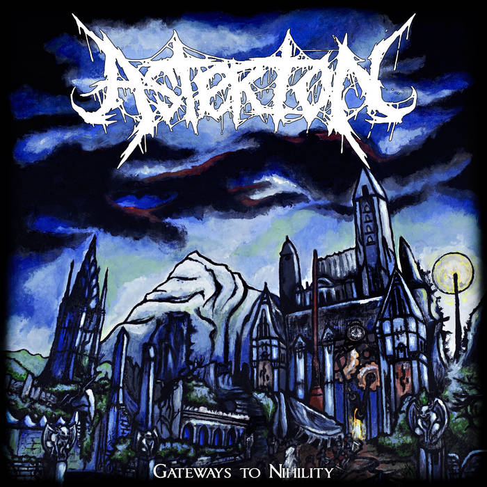 ASTERION (CA) - Gateways To Nihility cover