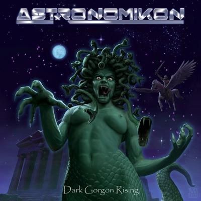 ASTRONOMIKON - Dark Gorgon Rising cover