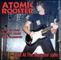 ATOMIC ROOSTER - Live At The Marquee 1980 cover