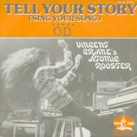 ATOMIC ROOSTER - Tell Your Story (Sing Your Song) cover