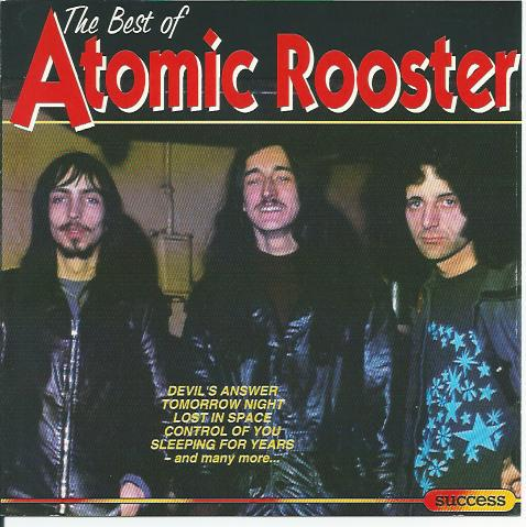 ATOMIC ROOSTER - The Best Of (1993) cover