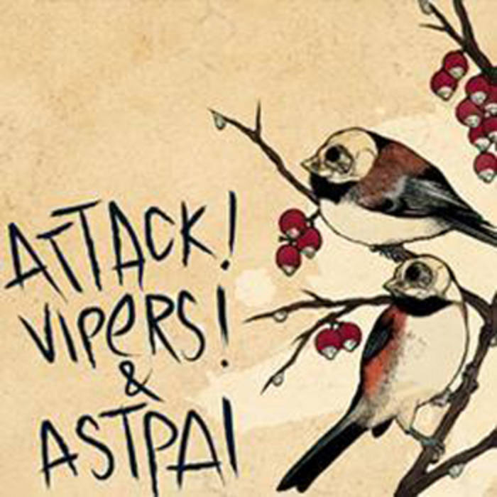 ATTACK! VIPERS! - Attack! Vipers! & Astpai cover